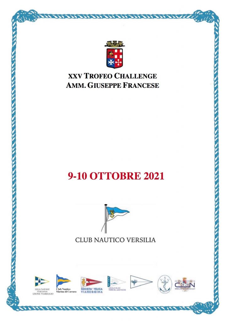 XXV Trofeo challenge Ammiraglio Giuseppe Francese, Viareggio 9-10 ottobre 2021